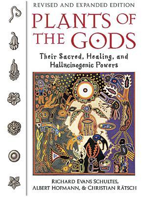 Plants of the Gods By Schultes, Richard Evans/ Hofmann, Albert/ Ratsch, Christian